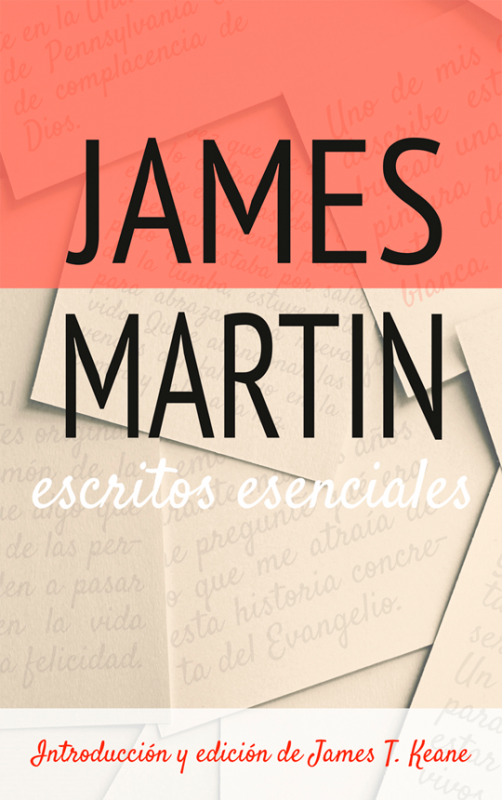 Escritos esenciales. James Martin
