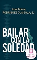 Bailar con la soledad (Ebook)