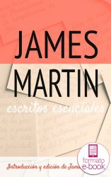 James Martin. Escritos esenciales (Ebook)