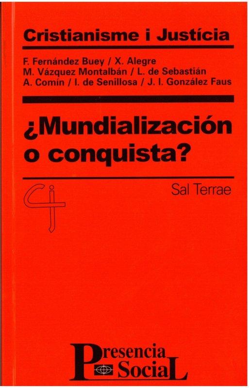 ¿Mundialización o conquista?