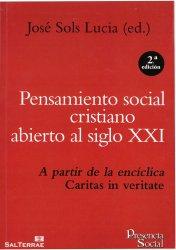 Pensamiento social cristiano abierto al siglo XXI, A partir de la encíclica Caritas in veritate