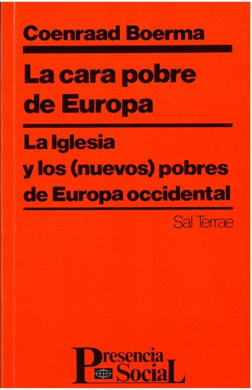 La cara pobre de Europa. La Iglesia y los (nuevos) pobres de Europa Occidental