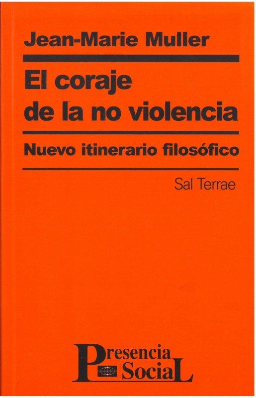 El coraje de la no violencia