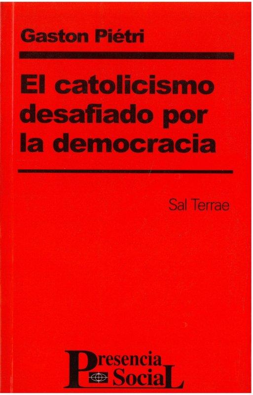 El catolicismo desafiado por la democracia