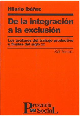 De la integración a la exclusión