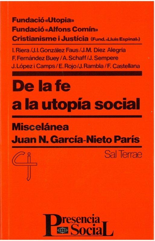 De la fe a la utopía social