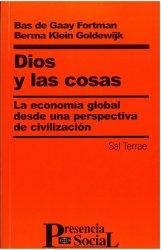 Dios y las cosas. La economía global desde una perspectiva de civilización