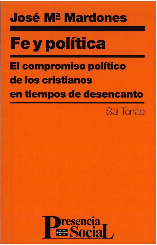 Fe y política. El compromiso político de los cristianos en tiempos de desencanto