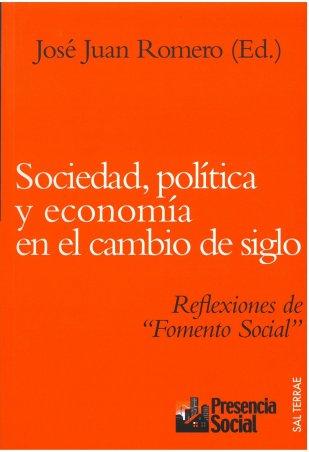 Sociedad, política y economía en el cambio de siglo