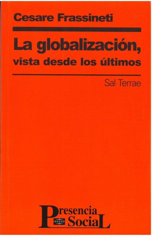 La globalización, vista desde los últimos