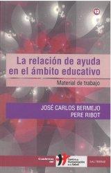 La relación de ayuda en el ámbito educativo. Material de trabajo