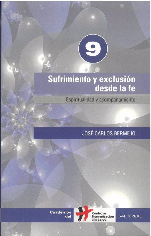 Sufrimiento y exclusión desde la fe. Espiritualidad y acompañamiento