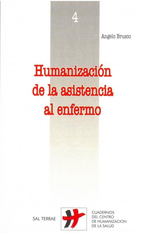 Humanización de la asistencia al enfermo