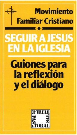 Seguir a Jesús en la Iglesia