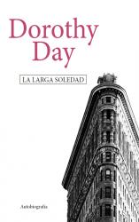 La larga soledad. Autobiografía