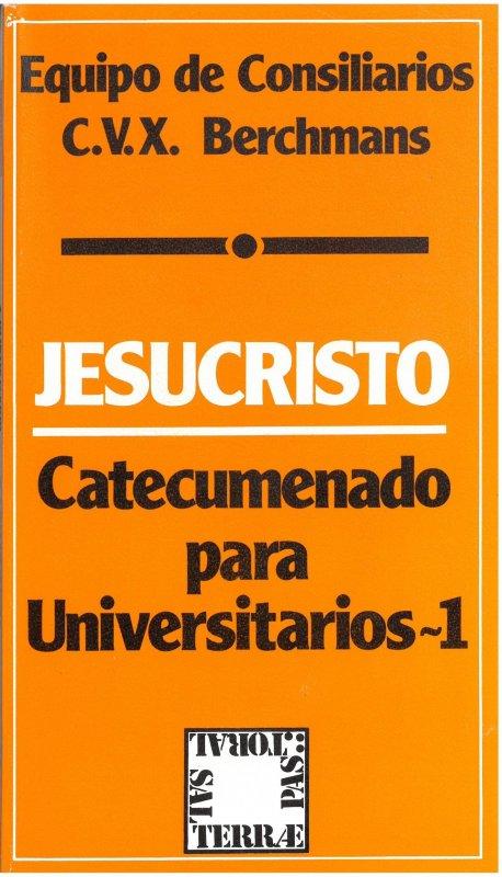 Jesucristo. Catecumenado para Universitarios - 1
