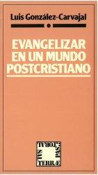Evangelizar en un mundo postcristiano
