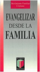 Evangelizar desde la familia