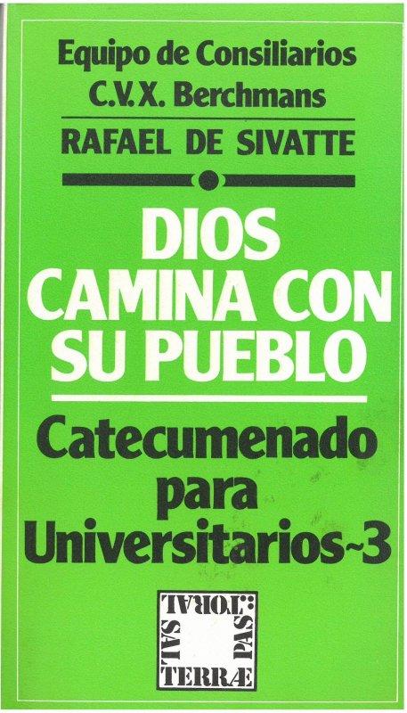 Dios camina con su pueblo. Catecumenado para Universitarios - 3