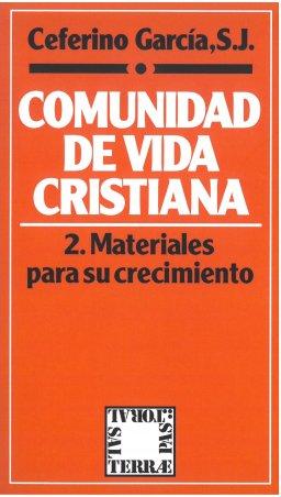 Comunidad de Vida Cristiana. 2: Materiales para su crecimiento