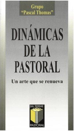 Dinámicas de la pastoral. Un arte que se renueva