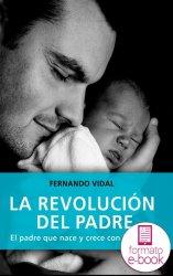 La revolución del padre (Ebook)