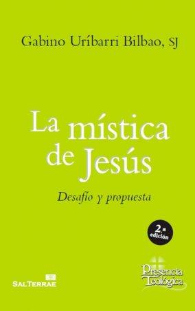 La mística de Jesús. Desafío y propuesta