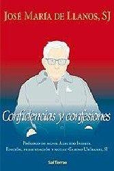 Confidencias y Confesiones. (Prólogo de mons. Alberto Iniesta)