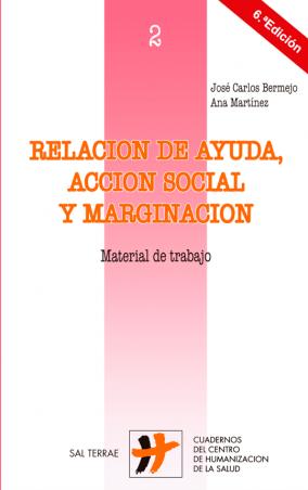 Relación de ayuda, acción social y marginación. Material de trabajo