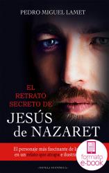El retrato secreto de Jesús de Nazaret (Ebook)