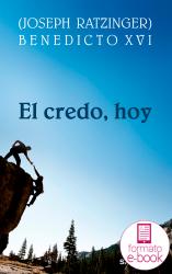 El credo, hoy (Ebook)