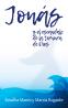 Jonás y el escándalo de la ternura de Dios
