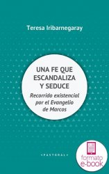 Una fe que escandaliza y seduce (Ebook)
