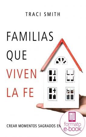 Familias que viven la fe