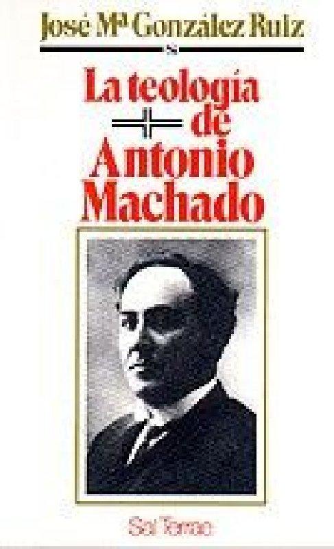 La teología de Antonio Machado
