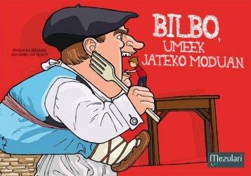 Bilbo, umeek jateko moduan