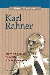 Karl Rahner. Experiencia de Dios en su vida y en su pensamiento