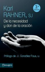 De la necesidad y don de la oración
