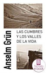 Las cumbres y los valles de la vida (Ebook)