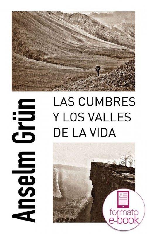 Las cumbres y valles de la vida