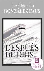 Después de Dios... (Ebook)
