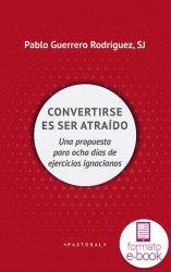Convertirse es ser atraido (Ebook)
