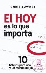 El HOY es lo que importa (Ebook)