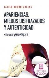 Apariencias, miedos disfrazados y autenticidad (Ebook)