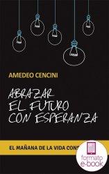 Abrazar el futuro con esperanza (Ebook)