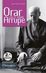Orar con el padre Arrupe