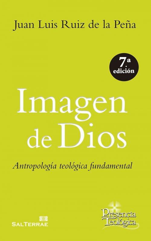 Imagen de Dios. Antropología teológica fundamental