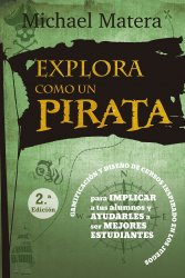 Explora como un Pirata. Gamificación y diseño de cursos inspirado en los juegos
