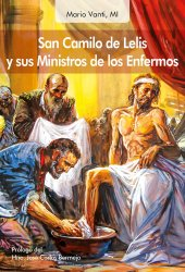 San Camilo de Lelis y sus Ministros de los Enfermos
