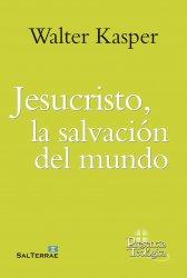 Jesucristo, la salvación...